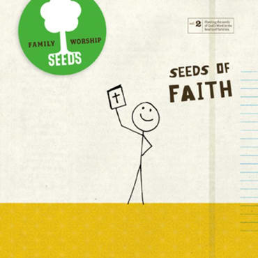 Seeds of Faith Seeds Family Worship